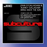 Bring Back The Sun John O'Callaghan