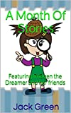 img - for A Month Of Stories: Featuring Imogen the Dreamer and her friends book / textbook / text book