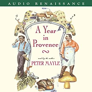 A Year in Provence | [Peter Mayle]