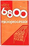 img - for Using the 6800 microprocessor book / textbook / text book
