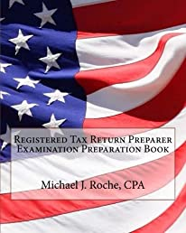 Registered Tax Return Preparer Examination Preparation Book