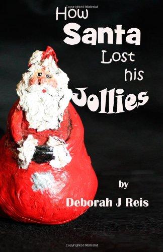 How Santa Lost His Jollies