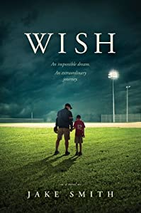 (FREE on 6/1) Wish by Jake Smith - http://eBooksHabit.com