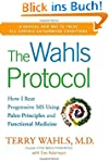 The Wahls Protocol: How I Beat Progre...