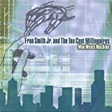 Fran Jr.& the Ten Cent M Smith Man Meets Machine