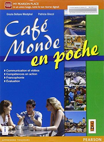 cafe-monde-en-poche-con-e-book-con-espansione-online-per-le-scuole-superiori