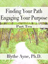 Finding Your Path, Engaging Your Purpose - Kindness & Patience