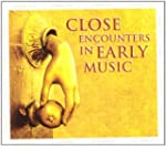 Close Encounters in Early Music: Le T...