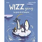 Wizz gang