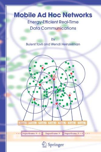 Mobile Ad Hoc Networks Energy-Efficient Real-Time Data Communications [Tavli, Bulent - Heinzelman, Wendi] (Tapa Blanda)