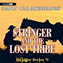 Stringer and the Lost Tribe (       UNABRIDGED) by Lou Cameron Narrated by Barry Press