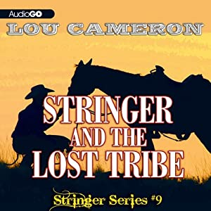 Stringer and the Lost Tribe | [Lou Cameron]