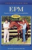 Understanding EPM: Equine Protozoal Myeloencephalitis (Horse Health Care Library)