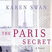 The Paris Secret | [Karen Swan]
