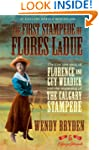 The First Stampede of Flores LaDue: T...