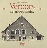 echange, troc Patrick Ollivier-Elliott, Marthe Tempelaere - Vercors : Safari-patrimoine