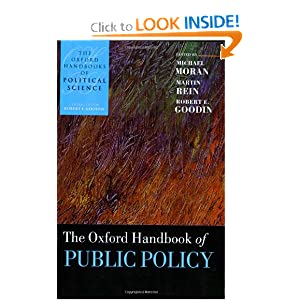 The Oxford Handbook of Public Policy (Oxford Handbooks of Political Science) Michael Moran, Martin Rein and Robert E. Goodin