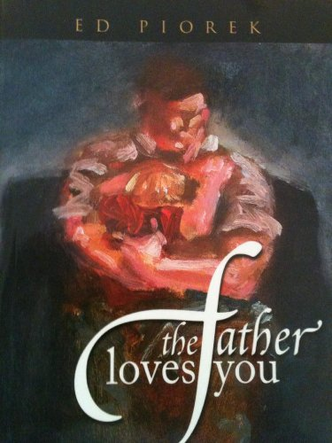 The Father Loves You
