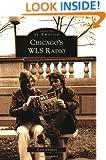 Chicago's WLS Radio (Images of America: Illinois)