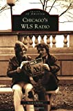 Chicago's WLS Radio (Images of America: Illinois)