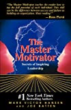 img - for Master Motivator: Secrets of Inspiring Leadership book / textbook / text book