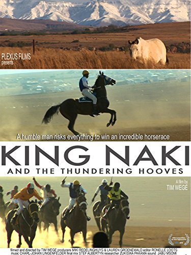 King Naki and the Thundering Hooves