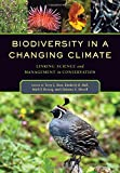 img - for Biodiversity in a Changing Climate: Linking Science and Management in Conservation book / textbook / text book
