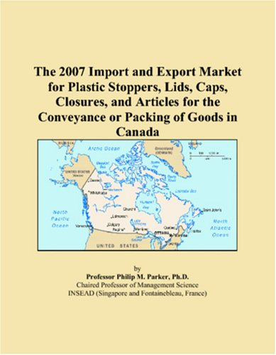 The 2007 Import and Export Market for Plastic Stoppers, Lids, Caps, Closures, and Articles for the Conveyance or Packing of Goods in Canada