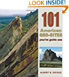 101 American Geo-Sites You've Gotta S...