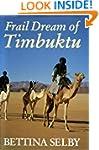 Frail Dream of Timbuktu