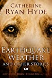 Image of Earthquake Weather, and Other Stories