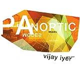 echange, troc Vijay Iyer - Panoptic Modes