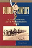 Border Conflict: Villistas, Carrancistas and the Punitive Expedition, 1915–1920