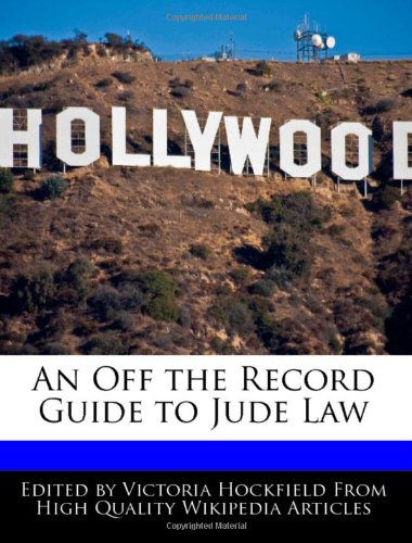 An Off the Record Guide to Jude Law