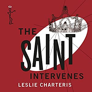 The Saint Intervenes Audiobook