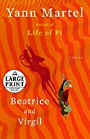 Beatrice and Virgil: A Novel (Random House Large Print)