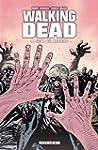 Walking Dead Tome 09 : Ceux qui restent
