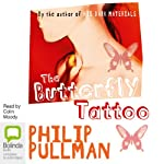 The Butterfly Tattoo | Philip Pullman