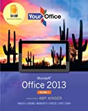 img - for Your Office: Microsoft Office 2013, Volume 1 (Your Office for Office 2013) book / textbook / text book