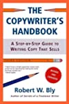 The Copywriter's Handbook: A Step-By-...