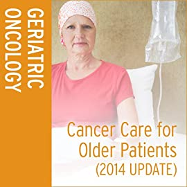 Cancer Care for Older Patients (2014 Update)