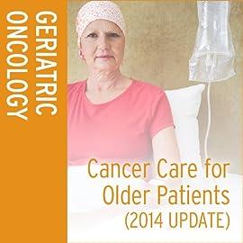 Cancer Care for Older Patients (2014 Update)