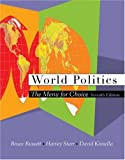 World Politics With Infotrac: The Menu for Choice (0534604080) by Starr, Harvey