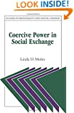 Coercive Power in Social Exchange (Studies in Rationality and Social Change)