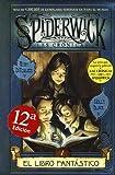 SPIDERWICK I, EL LIBRO FANTASTICO (Spiderick Cronicas / the Spiderwick Chronicles)
