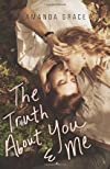 The Truth About You & Me