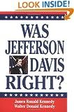 Was Jefferson Davis Right? (Oxford World's Classics)