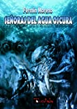img - for Se oras del agua oscura (Spanish Edition) book / textbook / text book