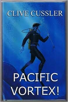 clive cussler pacific vortex pdf free download