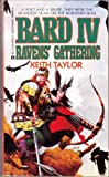 Raven's Gathering:  Bard IV